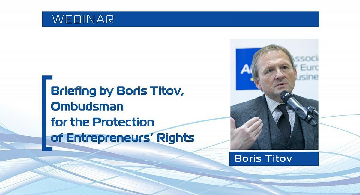 Briefing by Boris Titov, Presidential Commissioner for the Protection of Entrepreneurs' Rights