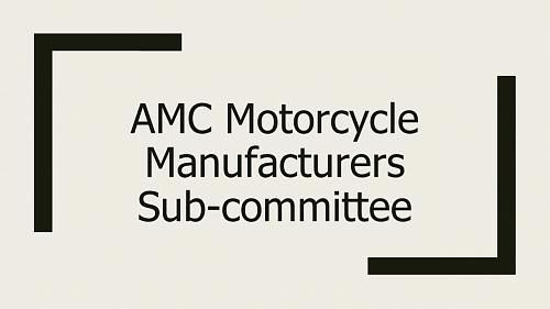 Motorcycle Manufacturers Sub-Committee