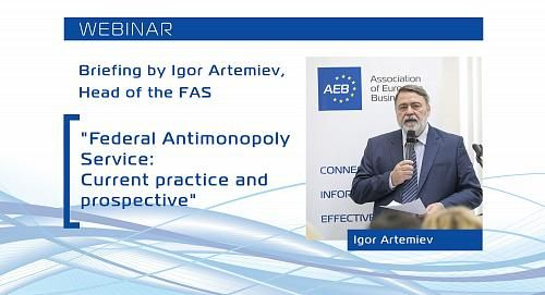 AEB Briefing by the Head of the Federal Antimonopoly Service Igor Artemiev
